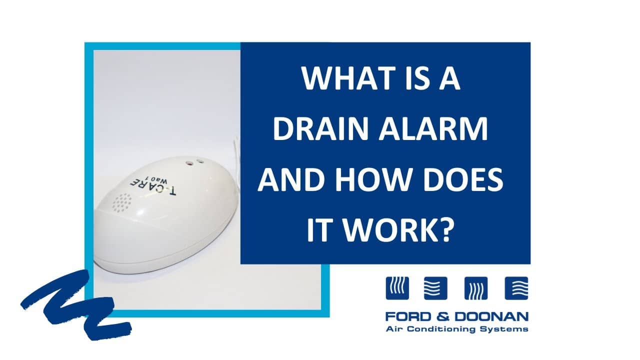 What is a Drain Alarm